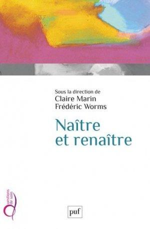 Naître et renaître - puf - presses universitaires de france - 9782130814863 -