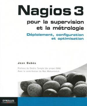 Nagios 3 pour la supervision et la métrologie - eyrolles - 9782212124736 -