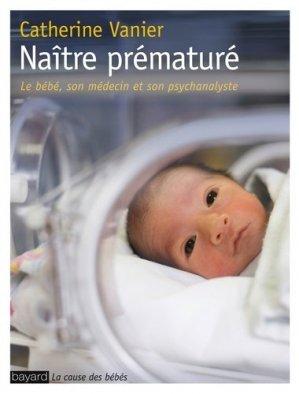 Naître prématuré - bayard - 9782227485891