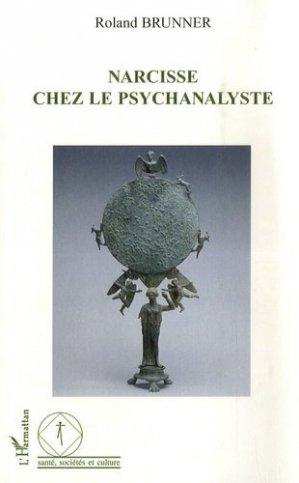 Narcisse chez le psychanalyste - l'harmattan - 9782296033559 -