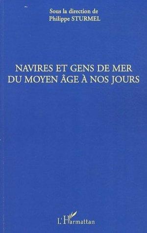 Navires et gens de mer du Moyen-Age à nos jours - L'Harmattan - 9782296140073 -