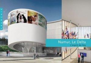 Namur, Le Delta - scala - 9782359882223 -