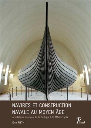 Navires et construction navale au Moyen Age - picard - 9782708410114 -