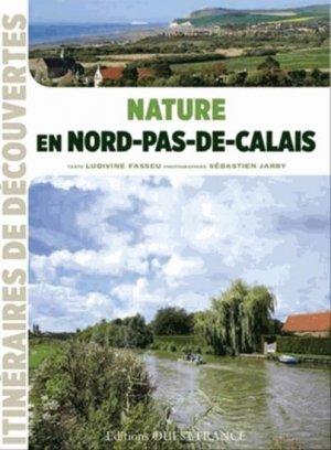 Nature en Nord-Pas-de-Calais - ouest-france - 9782737360770 -