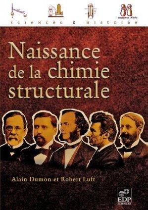 Naissance de la chimie structurale - EDP Sciences - 9782759800551 -