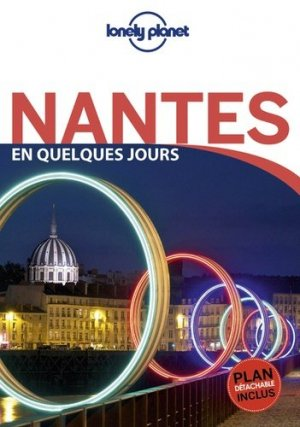 Nantes en quelques jours - Lonely Planet - 9782816177596 -