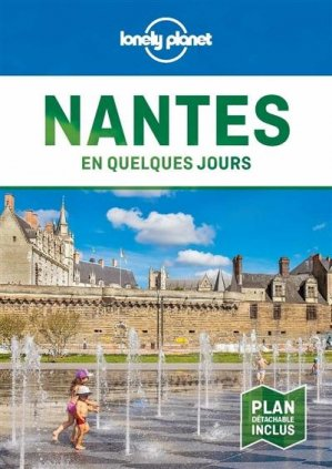 Nantes en quelques jours 4ed - Lonely Planet - 9782816192520 -