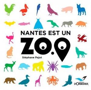 Nantes est un zoo - Editions d'Orbestier - 9782842382094 -