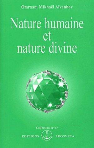 Nature humaine et nature divine - Prosveta Editions - 9782855662879 -