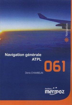 Navigation générale ATPL - Institut Aéronautique Jean Mermoz - 9782862480503 -