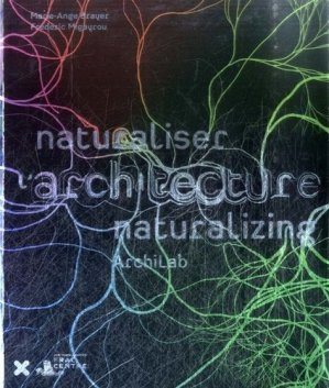 Naturaliser l'architecture - hyx - 9782910385828 -