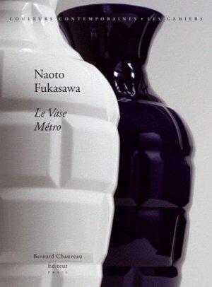 Naoto Fukasawa. Le vase métro (avec sérigraphie), Edition limitée - bernard chauveau - 9782915837735 -