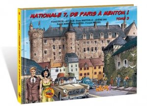 Nationale 7, de Paris à Menton ! Tome 3 - idées plus - 9782916795805 -