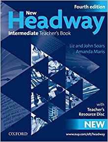 New Headway Intermediate B1 Teacher's Book + Teacher's Resource Disc - oxford - 9780194768771 -