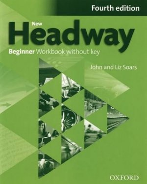 New Headway Beginner A1 Workbook + iChecker without Key 2019 - oxford - 9780194771160 -