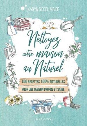 Nettoyez votre maison au naturel - Larousse - 9782035967008 -