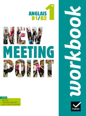 New Meeting Point Anglais 1re : Workbook - hatier - 9782218989476 -