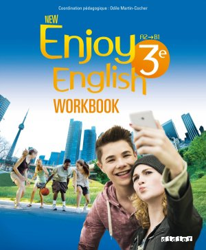 New Enjoy English 3e (éd.2015) : Workbook - Didier - 9782278082759 -