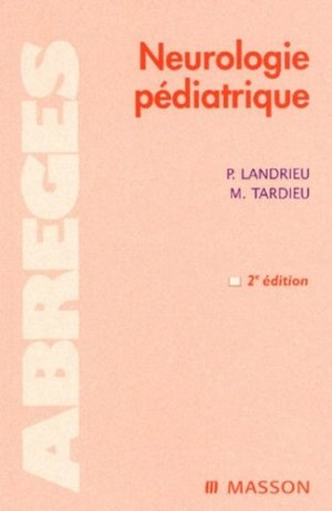 Neurologie pédiatrique - elsevier / masson - 9782294005183 -