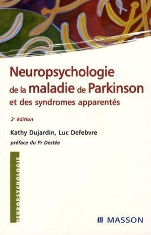Neuropsychologie de la maladie de Parkinson et des syndromes apparentés - elsevier / masson - 9782294080395 -