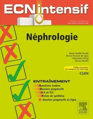 Néphrologie - elsevier / masson - 9782294747779 -