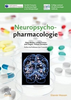 Neuropsycho-pharmacologie - elsevier / masson - 9782294752995 -