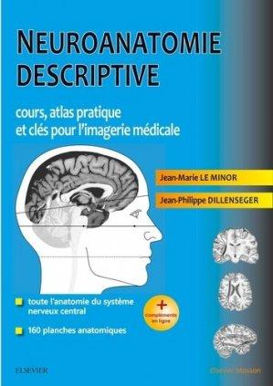 Neuroanatomie descriptive - elsevier / masson - 9782294761287 -