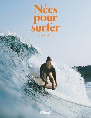 Nées pour surfer - Glénat - 9782344042922 -