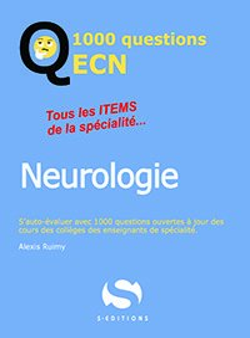 1000 questions ECN Neurologie - s editions - 9782356402233 -