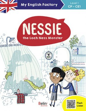 Nessie, the Loch Ness Monster - LEVEL 1 CP/CE1 - belin - 9782410012347 -