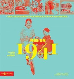 Nés en 1941, le livre de ma jeunesse - Hors Collection - 9782701402420 -