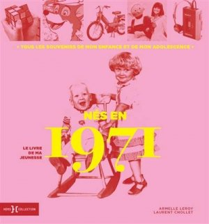 Nés en 1971, le livre de ma jeunesse - Hors Collection - 9782701402451 -