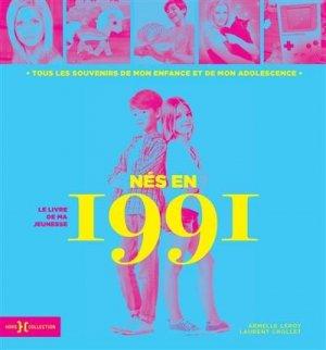 Nés en 1991, le livre de ma jeunesse - Hors Collection - 9782701402499 -