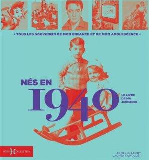 Nés en 1940, le livre de ma jeunesse - Hors Collection - 9782701402529 -