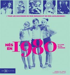 Né en 1980, le livre de ma jeunesse - Hors Collection - 9782701402567 -