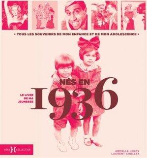 Né en 1936, le livre de ma jeunesse - Hors Collection - 9782701402574 -