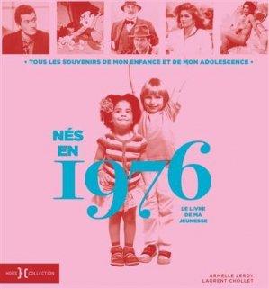 Nés en 1976, le livre de ma jeunesse - Hors Collection - 9782701402611 -