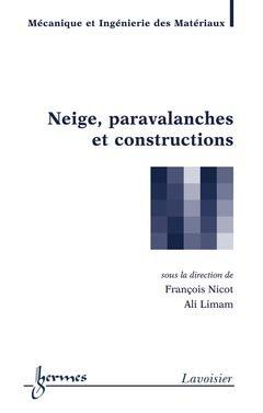 Neige, paravalanches et constructions - hermès / lavoisier - 9782746229754 -