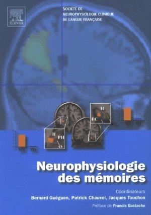 Neurophysiologie des mémoires - elsevier / masson - 9782842996611 -
