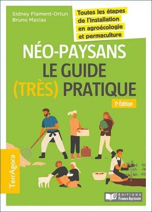 Néo-paysans, le guide (très) pratique - france agricole - 9782855576862 -