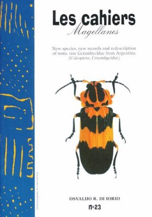 New species, new records and a redescription of some rare Cerambycidae from Argentina - magellanes - 9782911545368 -