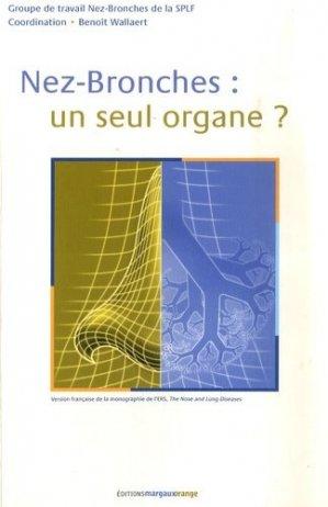 Nez-bronches : un seul organe? - margaux orange - 9782914206181 -