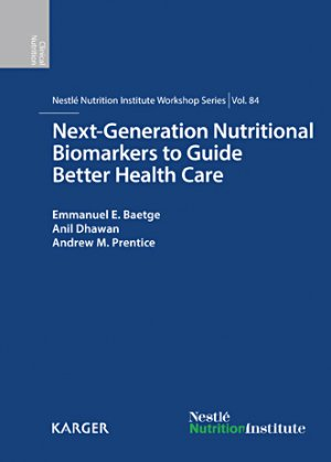 Next-Generation Nutritional Biomarkers to Guide Better Health Care - karger  - 9783318055986 -