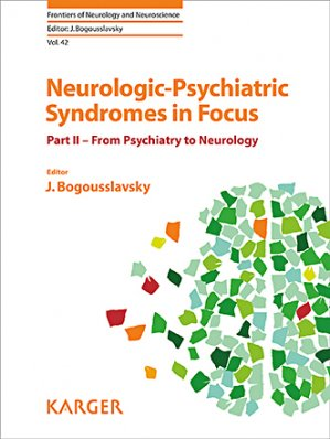 Neurologic-Psychiatric Syndromes in Focus - karger  - 9783318060881 -