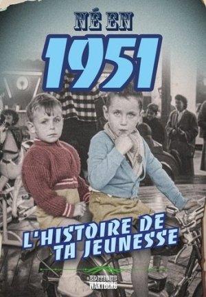 Né en 1951 - Editions Wartberg - 9783831332069 -
