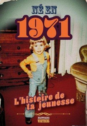 Né en 1971 - Editions Wartberg - 9783831332083 -
