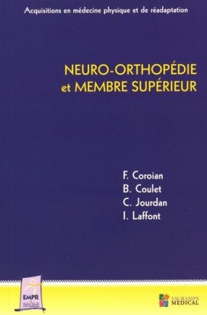 Neuro-orthopédie et membre supérieur - sauramps medical - 9791030300543 -