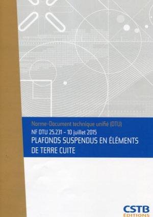 NF DTU 25.231 - Plafonds suspendus en éléments de terre cuite - cstb  - 3260050850186 -