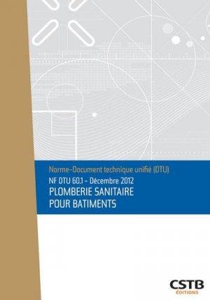 NF DTU 60.1 Plomberie sanitaire pour bâtiments - cstb - 3260050850599 -