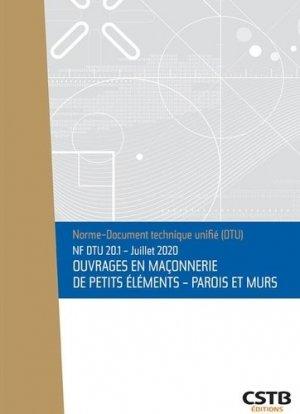 NF DTU 20.1 Ouvrages en maçonnerie de petits éléments - Parois et murs - cstb - 3260050851152 -